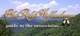 Blue Ridge Highlander on-line magazine and guide to the Blue Ridge - Smoky Mountains